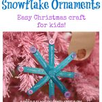Christmas Kids Craft: Homemade Snowflake Ornaments