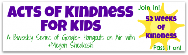 Acts of Kindness for Kids on G+