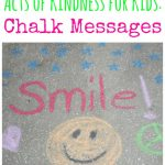 Acts of Kindness for Kids: Chalk Messages