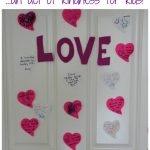 Acts of Kindness for Kids: Create a LOVE Wall