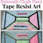 Sidewalk Chalk Paint Tape Resist Art
