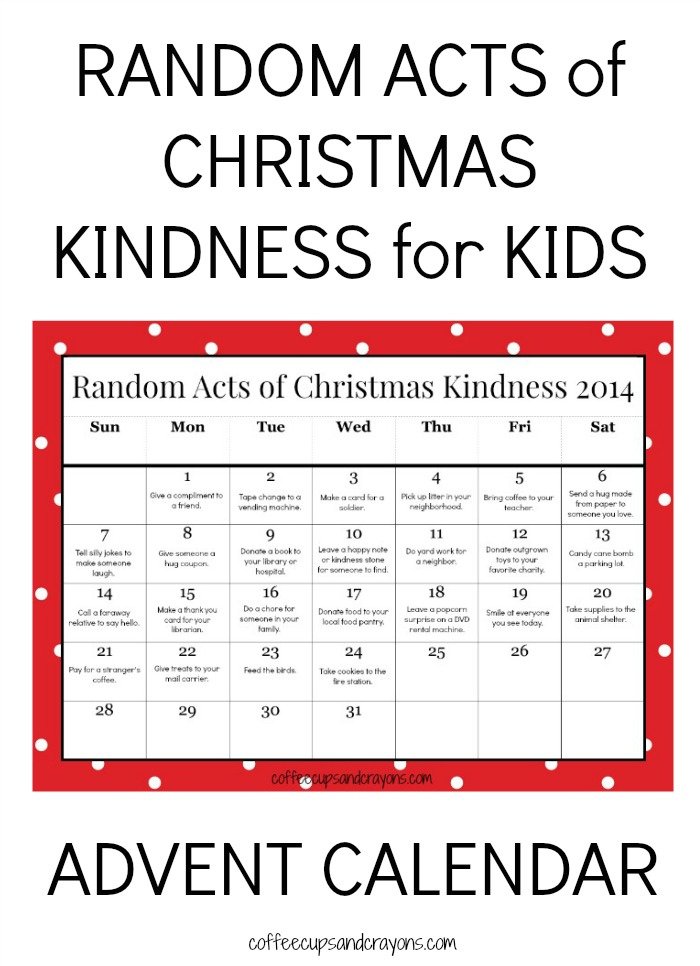 Christmas Calendar 2014 : Random acts of christmas kindness printable advent calendar