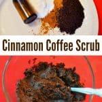 Homemade Cinnamon Coffee Scrub