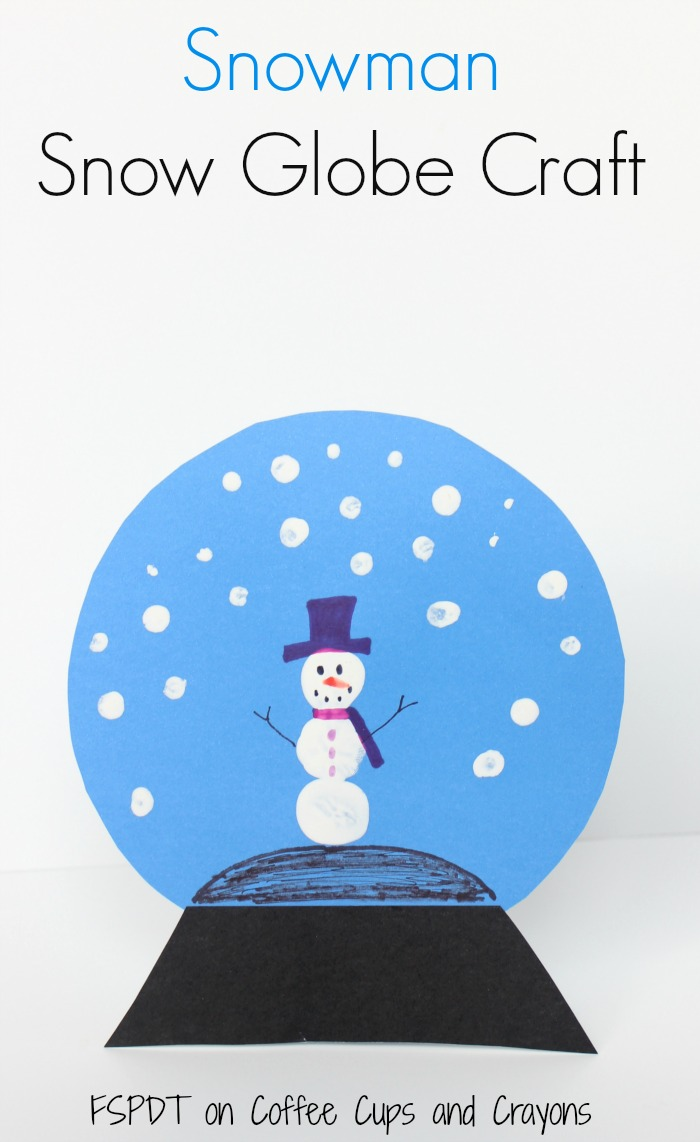 Snowman snow globe craft coffee cups and crayons for Snow globe craft for kids