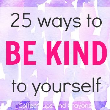 The Importance of Being Kind to Yourself